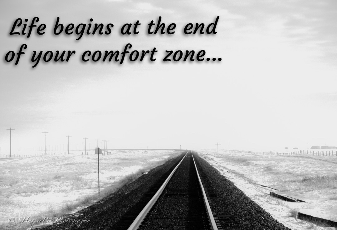 How to be comfortable outside of your comfort zone…